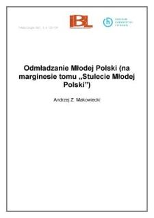 """Odmładzanie Młodej Polski (na marginesie tomu """"Stulecie Młodej Polski"""")"""
