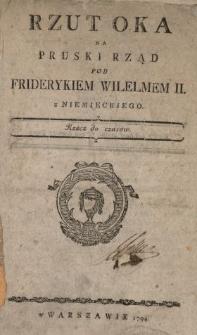 Rzut Oka Na Pruski Rząd Pod Friderykiem Wilelmem II : z Niemieckiego : Rzecz do czasow