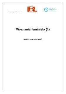 Wyznania feministy (1) . (Wstęp)