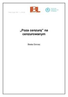 """"""" Poza cenzurą"""" na cenzurowanym"""