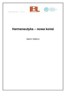 Hermeneutyka - nowa koinè