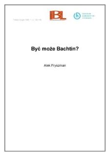 Być może Bachtin?