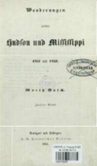 Wanderungen zwischen Hudson und Mississippi, 1851 und 1852 Bd. 2