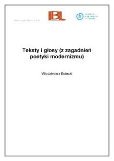 Teksty i głosy (z zagadnień poetyki modernizmu)