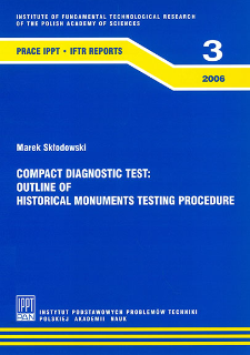 Compact diagnostic test : outline of historical monuments testing procedure