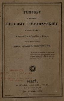 Pomysły o potrzebie reformy towarzyskiey w ogolności, a mianowiciey co do Izraelitów w Polszcze