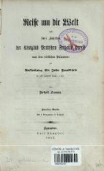 Reise um die Welt und drei Fahrten der Königlich Britischen Fregatte Herald nach dem nördlichen Polarmeere zur Aussuchung Sir John Franklin's in den Jahren 1845-1851. Bd. 2