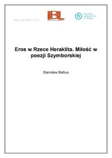 Eros w Rzece Heraklita. Miłość w poezji Szymborskiej