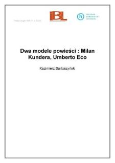 Dwa modele powieści: Milan Kundera, Umberto Eco