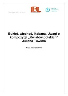 """Bukiet, wiecheć, ikebana. Uwagi o kompozycji """"Kwiatów polskich"""" Juliana Tuwima"""