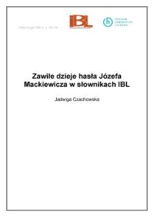 Zawiłe dzieje hasła Józefa Mackiewicza w słownikach IBL