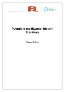 Pytania o możliwości historii literatury
