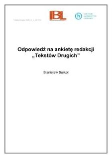 """Odpowiedź na ankietę redakcji """"Tekstów Drugich"""""""