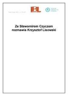 Ze Stanisławem Czyczem rozmawia Krzysztof Lisowski