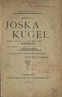 Historya Joska Kugel : który chciał a nie mógł być rowerzystą, to został lombardzistą