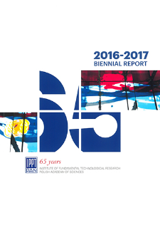 Biennial Report 2016-2017. Institute of Fundamental Technological Research, Polish Academy of Sciences
