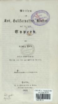 Reisen nach Kos, Halikarnassos, Rhodos und der Insel Cypern