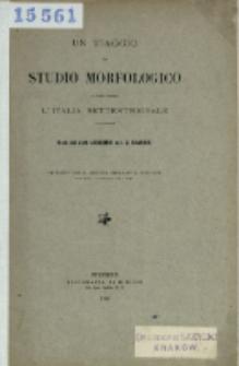 Un viaggio di studio morfologico attraverso l'Italia settentroinale