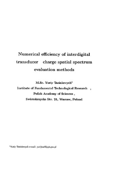 Numerical efficiency of interdigital transducer charge spatial spectrum evaluation methods