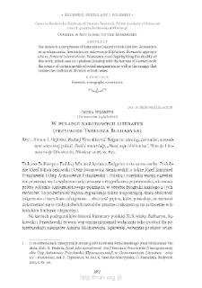 "W pułapce narodowych literatur (przypadek Tadeusza Bułharyna). Rec.: Abram I. Rejtblat, ""Faddej Venediktovič Bulgarin: ideolog, žurnalist, konsultant sekretnoj policii. Stati i materialy"", ""Naučnaja biblioteka"", Moskva 2016"
