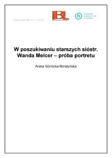 W poszukiwaniu starszych sióstr. Wanda Melcer - próba portretu
