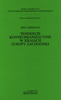 Tendencje kontrurbanizacyjne w krajach Europy Zachodniej = Counterurbanization tendencies in Western European countries