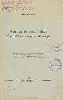 Materiały do fauny Polesia. Mięczaki (Mollusca) pow. pińskiego
