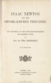 Isaac Newton und seine physikalischen Principien : ein Hauptstück aus der Entwicklungsgeschichte der modernen Physik