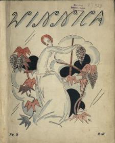 Winnica : miesięcznik ilustrowany poświęcony kobiecie w życiu, sztuce i anegdocie N.2