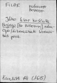 Kartoteka Słownika języka polskiego XVII i 1. połowy XVIII wieku; Filar - Folwarczyki