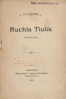 Ruchla Tiulik : powiastka