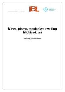 Mowa, pismo, mesjanizm (według Mickiewicza)