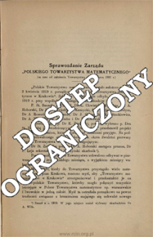 """Sprawozdanie Zarządu """"Polskiego Towarzystwa matematycznego"""" (za czas od założenia Towarzystwa do 15 marca 1921 r.)"""