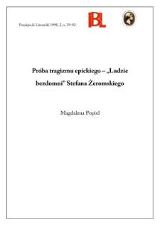 """Próba tragizmu epickiego: """"Ludzie bezdomni"""" Stefana Żeromskiego"""