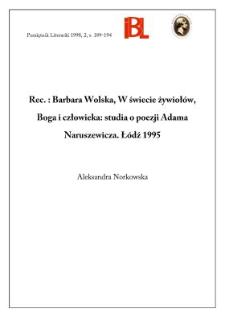 Barbara Wolska, W świecie żywiołów, Boga i człowieka : studia o poezji Adama Naruszewicza. Łódź 1995