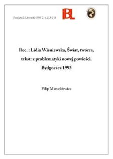 Lidia Wiśniewska, Świat, twórca, tekst : z problematyki nowej powieści. Bydgoszcz 1993