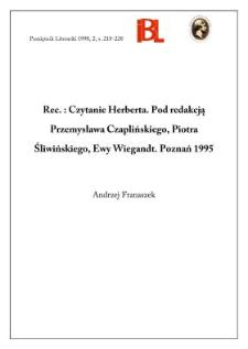 Czytanie Herberta. Pod red. Przemysława Czaplińskiego, Piotra Śliwińskiego, Ewy Wiegandt. Poznań 1995