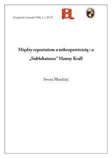 """Między reportażem a mikropowieścią : o """"Sublokatorce"""" Hanny Krall"""