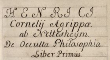Henrici Cornelii Agrippae ab Nettesheym De occulta philosophia
