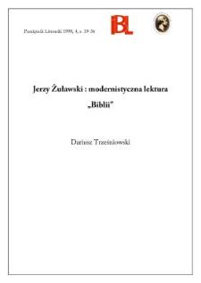 """Jerzy Żuławski : modernistyczna lektura """"Biblii"""""""