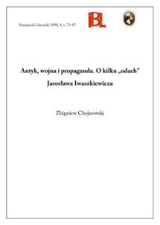 """Antyk, wojna i propaganda : o kilku """"odach"""" Jarosława Iwaszkiewicza"""