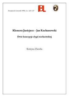Klemens Janicjusz - Jan Kochanowski : dwie koncepcje elegii neołacińskiej