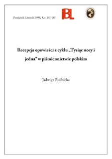 """Recepcja opowieści z cyklu """"Tysiąc nocy i jedna"""" w piśmiennictwie polskim"""