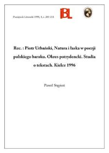 Piotr Urbański, Natura i łaska w poezji polskiego baroku : okres potrydencki : studia o tekstach. Kielce 1996