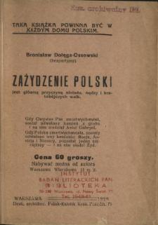 Zażydzenie Polski jest główną przyczyną nieładu, nędzy i bratobójczych walk
