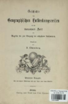 Geschichte der geographischen Entdeckungsreisen in der neueren Zeit von Magellan bis zum Ausgang des achtzehnten Jahrhunderts