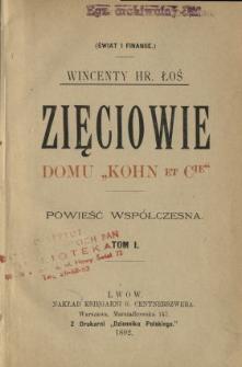 """Zięciowie domu """"Kohn et Cie"""" : powieść współczesna. T. 1"""
