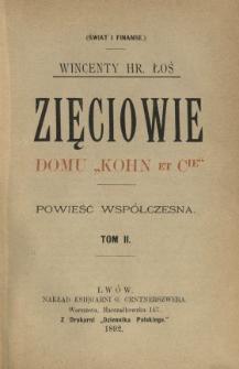 """Zięciowie domu """"Kohn et Cie"""" : powieść współczesna. T. 2"""