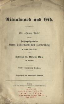 Ritualmord und Eid : ein offener Brief an den Reichstagsabgeordneten Herr Liebermann von Sonnenberg in Gross-Lichterfelde