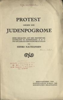 Protest gegen die Judenpogrome : Rede gehalten auf der Protestversammlung in Kopenhagen den 27. November 1918 anläslich der Pogrome in Polen.